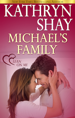 Michael's Family (Lean on Me) by Kathryn Shay
