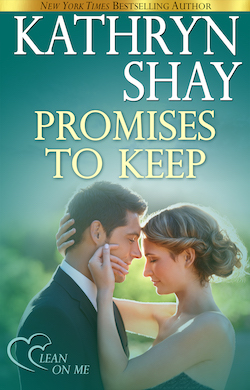 Promises to Keep (Lean on Me) by Kathryn Shay