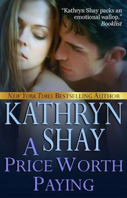 A Price Worth Paying by Kathryn Shay