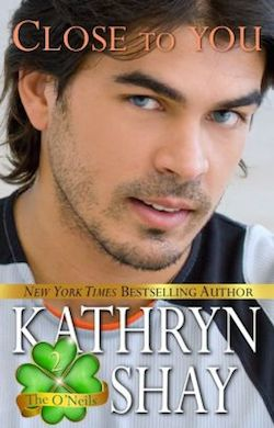 Close to You by Kathryn Shay