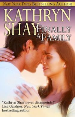 Finally A Family by Kathryn Shay