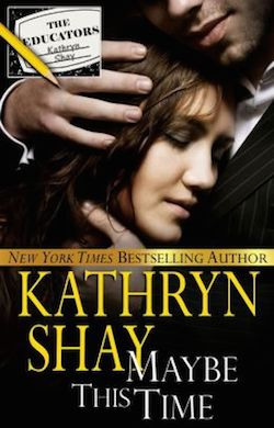 Maybe This Time by Kathryn Shay