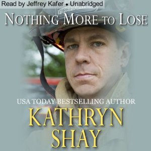 Nothing More to Lose audiobook by Kathryn Shay | Author