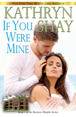 If You Were Mine by Kathryn Shay