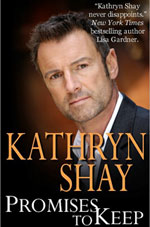 Promises To Keep by Kathryn Shay