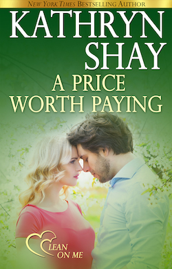 A Price Worth Paying (Lean on Me) by Kathryn Shay