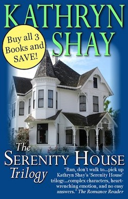 Serenity House Trilogy Boxed Set by Kathryn Shay