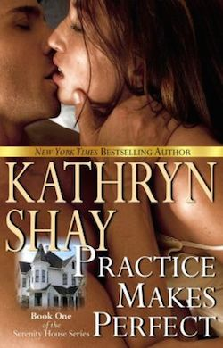 Practice Makes Perfect by Kathryn Shay
