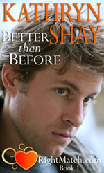 Better Than Before by Kathryn Shay